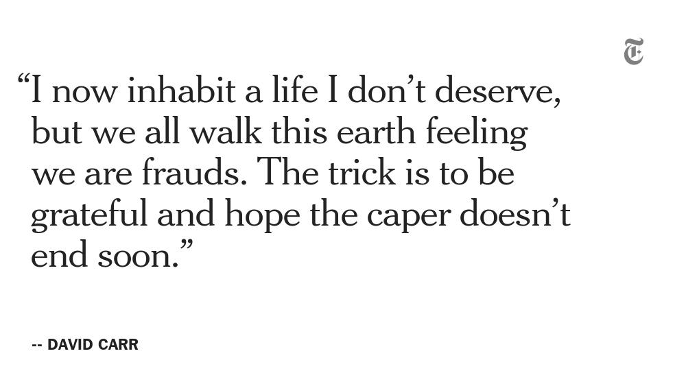 The quotable David Carr http://t.co/DcPliG09oo http://t.co/z1ugdv21nr