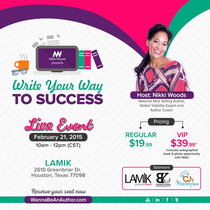 Houston. February 21. Write Your Way To Success Live Event. Register now at http://t.co/DR718svV43. http://t.co/jCJMAA8CTu