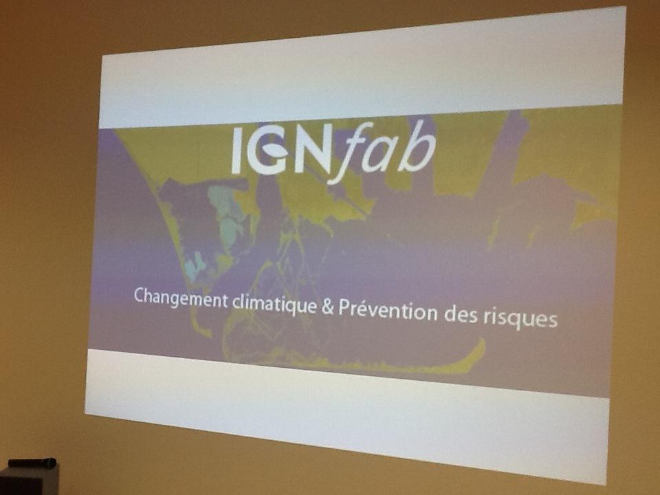 #IGNfab : l'accélérateur de #géoservices :Nouvelles thématiques changement climatique & prévention des risques #COP21 http://t.co/o9TMTCdyZL
