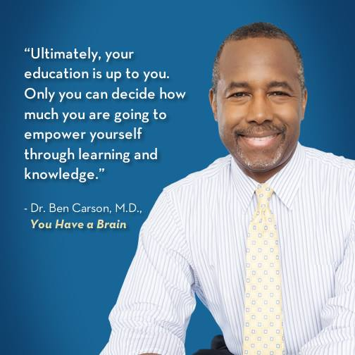 Your education is what you make of it! From @RealBenCarson's #YouHaveABrain http://t.co/UrUMjvyQ3V http://t.co/vQumXToA3C