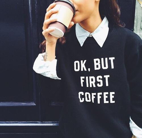 #MyFeelingsInThreeWords But First #COFFEE!! http://t.co/s92hI69pxc
