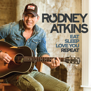 #CountryMusic matters: Rodney Atkins   Eat Sleep Love You Repeat https://t.co/3yi7SVnJeb #Billboard #cma #TheVoice https://t.co/wZJDvXruTM