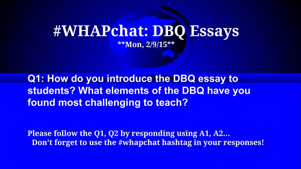 DBQs, a cornerstone essay for AP classes, how do you approach it?  #whapchat #apushchat #sschat http://t.co/v6J9JICeDl