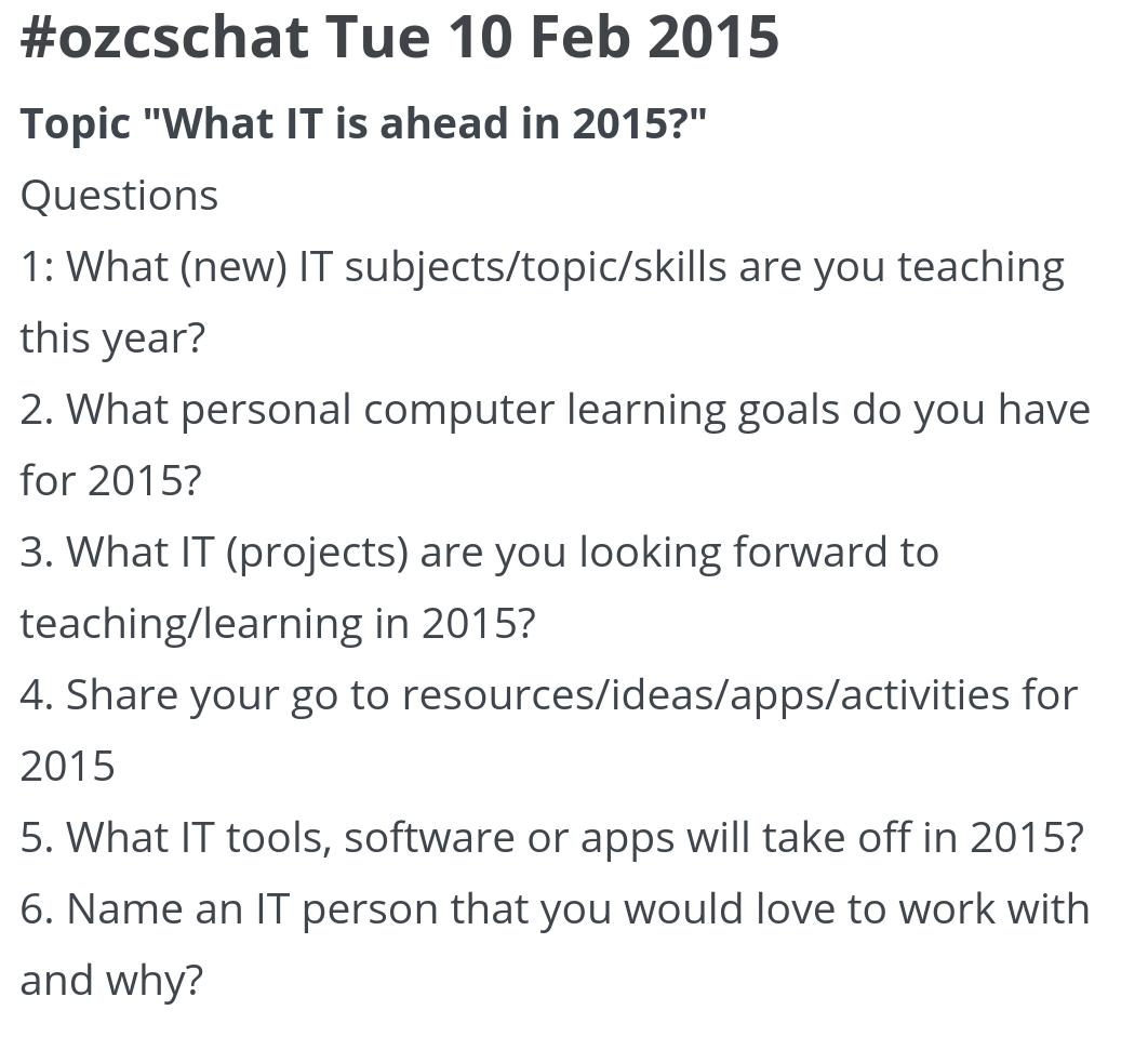 """MT: What tech is ahead in 2015? Join #ozcschat Tue 10 Feb at 8pm AEST. All welcome. #aussieED #edtech #manlyvill http://t.co/DHmQfbvjzs"""""""