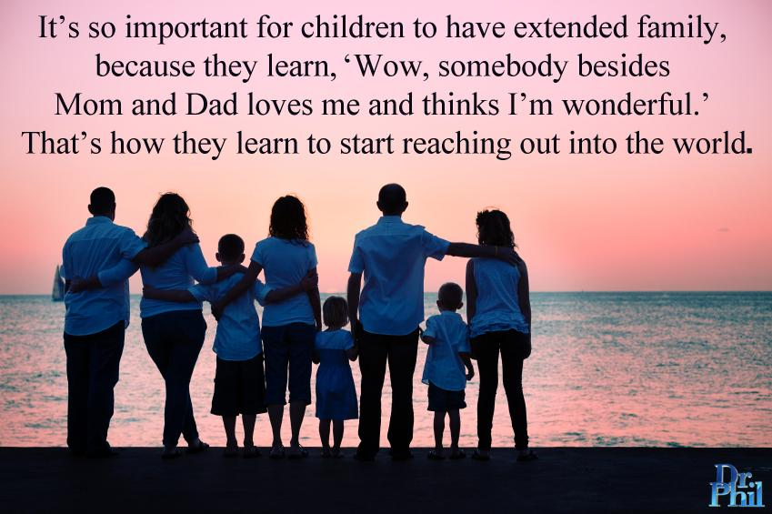 "Extended Family Quotes: Dr. Phil On Twitter: ""It's So Important For Children To"