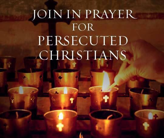 Please pray for our brothers and sisters persecuted for their faith