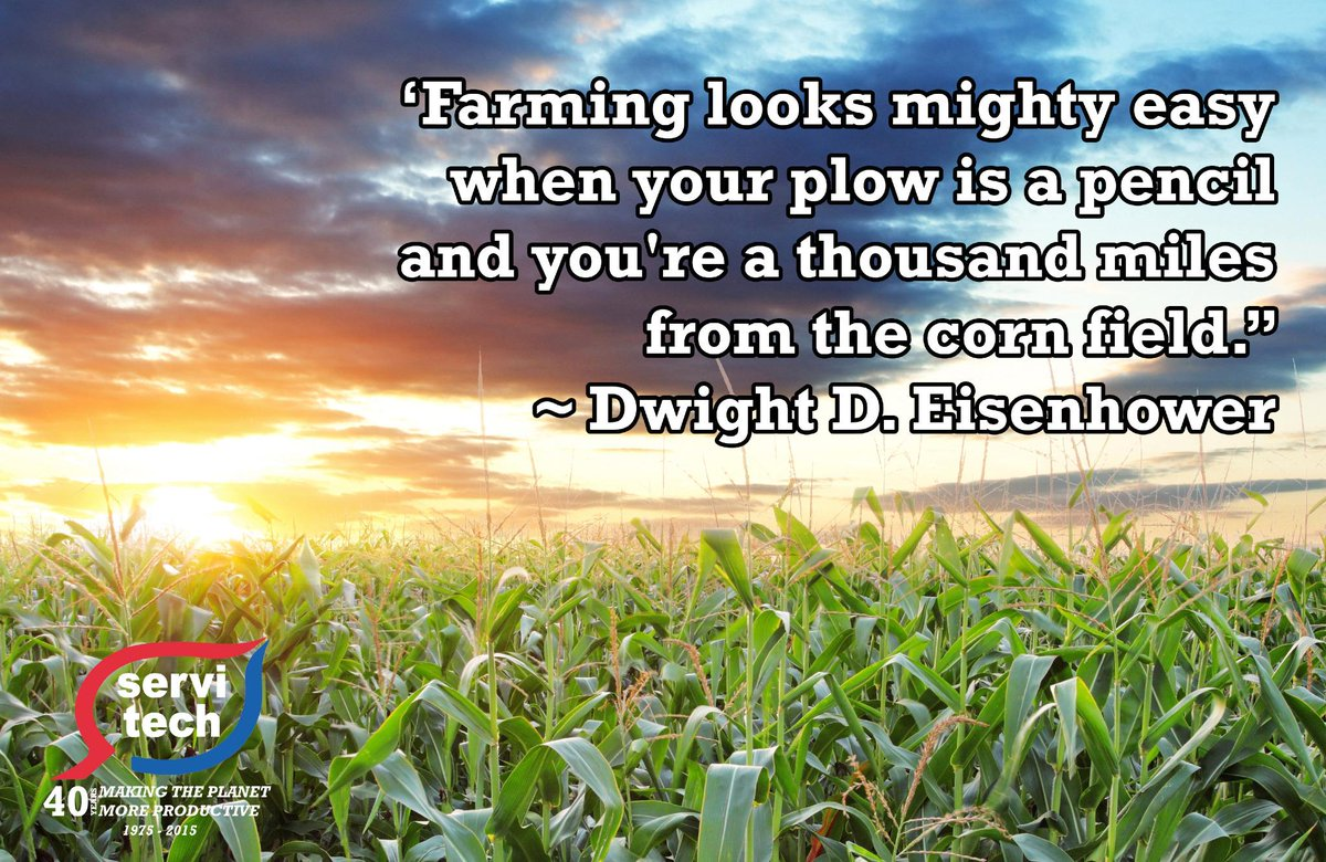 """Farming looks mighty easy when your plow is a pencil..."" - Dwight D. Eisenhower #PresidentsDay #agproud http://t.co/DQcxD2elpc"
