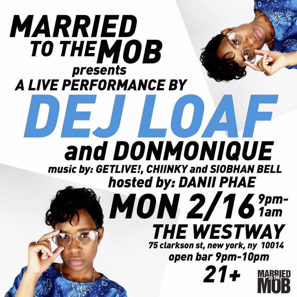 Tonight @MostOfficialMob @WestwayNYC with @DeJLoaf + @DONMON1QUE Live. Hosted by @danii_phae. 9PM. http://t.co/7wCDdHbU05