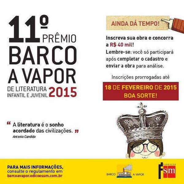 Dá tempo ainda! > Prêmio Barco a Vapor > Inscrições até 18/2 http://t.co/TqKe0DcFVm Seu livro publicado e premiado! http://t.co/T1U4iRqEYo
