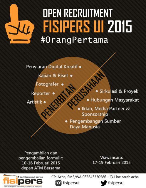 [OPEN RECRUITMENT] FISIPERS UI 2015 #OrangPertama @FISIPUI_2013 @FISIP_UI2014