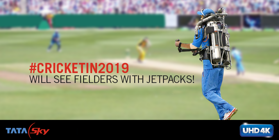 Can you imagine #CricketIn2019? Tweet to us & win a Tata Sky 4K connection! Hit http://t.co/mGF2Tcnhfx http://t.co/QZXPQ5IuQG