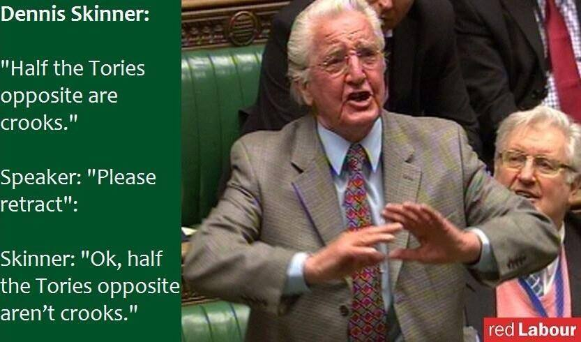 """@pgo1980: The Beast of Bolsover Dennis Skinner was born today in 1932. #HappyBirthdayDennis http://t.co/MxJBAOU0TT Happy Birthday Dennis!"
