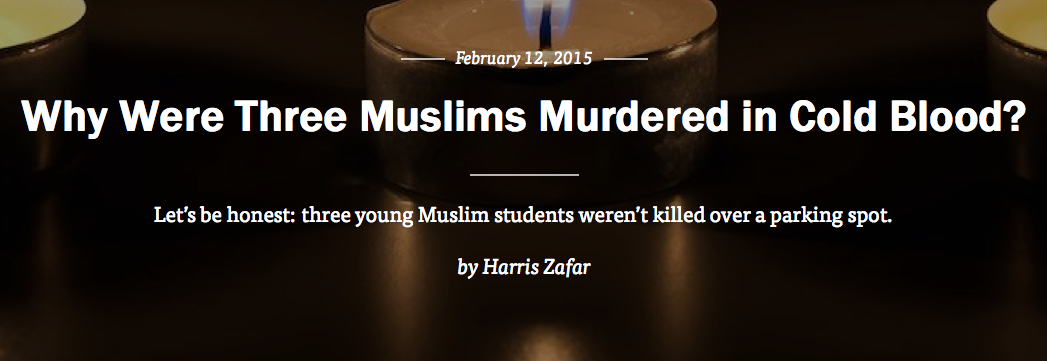 Let's be honest: 3 Muslim students weren't killed over parking in the #ChapelHillShooting: http://t.co/Ox1A8XjbpP http://t.co/jbpevhhMMU