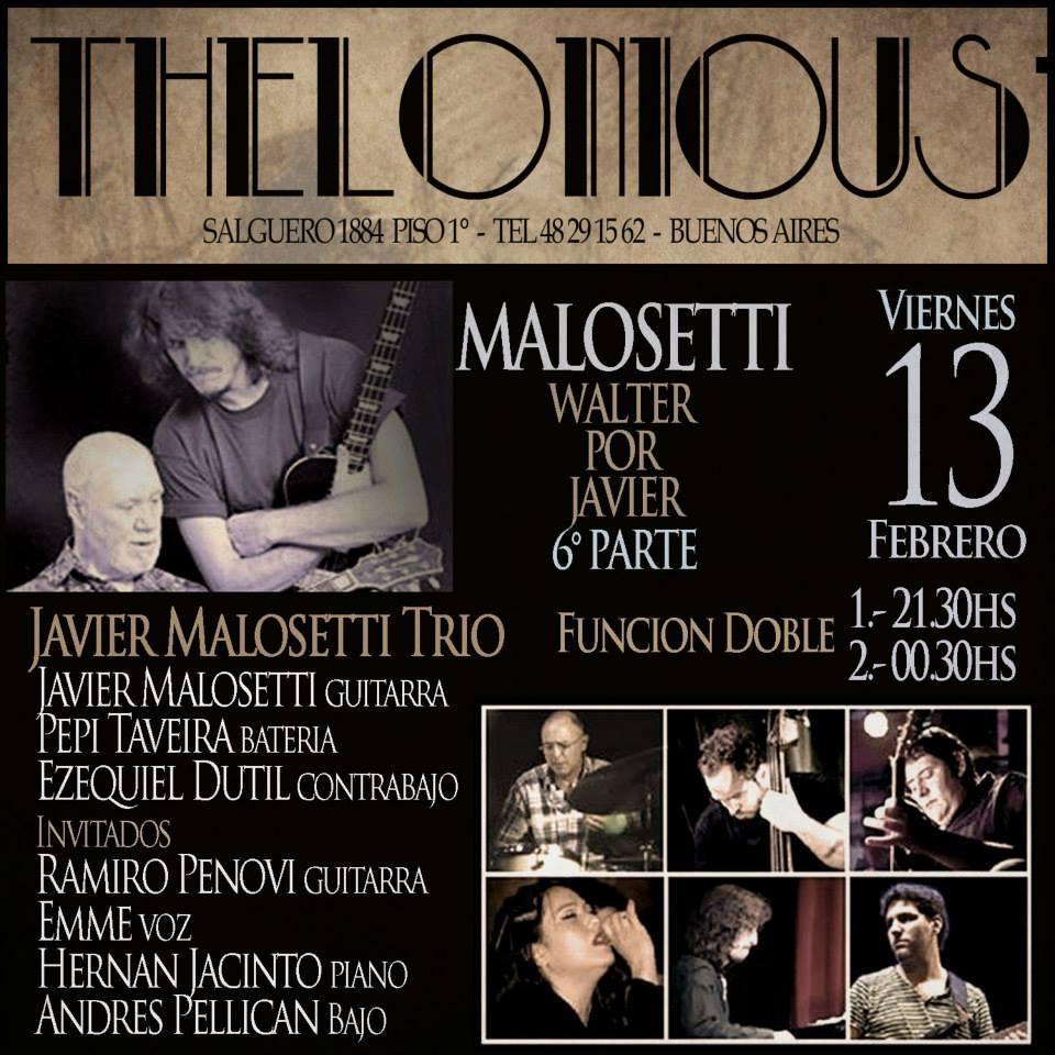Mañana Viernes doble función de Walter por @javiermalosetti en @ClubThelonious y estamos invitados con @hernanjacinto http://t.co/8QslJDUXrs