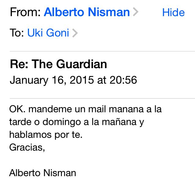 Después le pedí si no podía ser antes, el fin de semana. Nisman contestó con éste mail, viernes 16 enero 20.56hs: http://t.co/cSmg9eOR6L