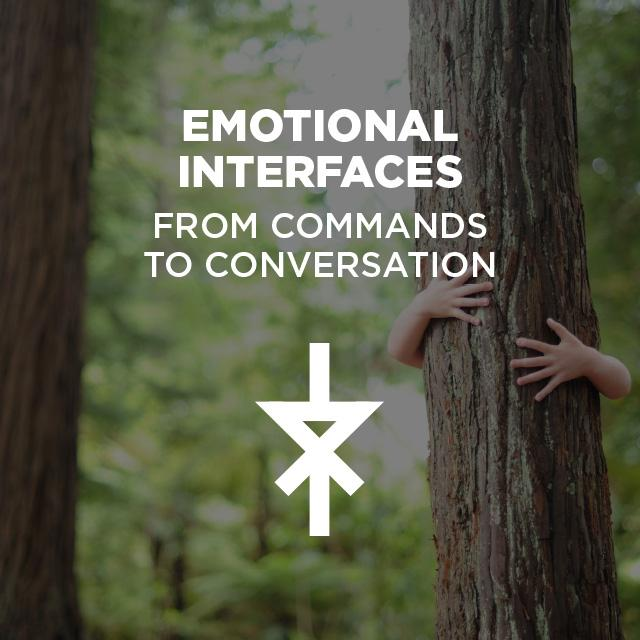 From commands to conversation: Emotional Interfaces. Read #FjordTrends #5. http://t.co/48p6KWwIp8 #digitalinnovation http://t.co/wW3oIcs7ue