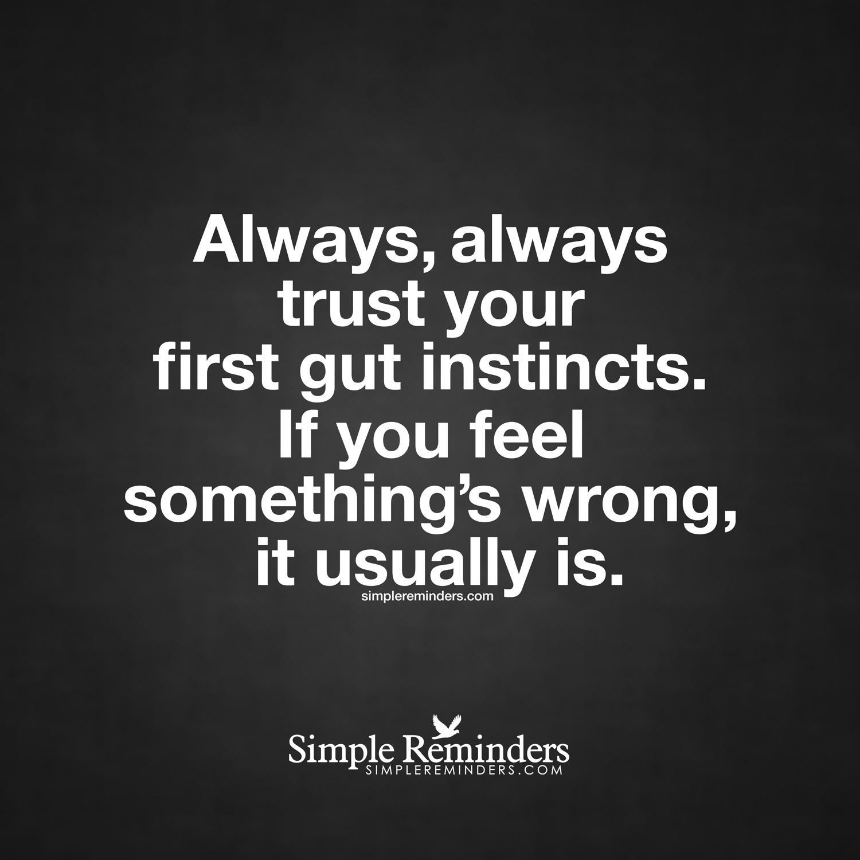 "SimpleReminders.com On Twitter: ""Always, Always Trust Your"