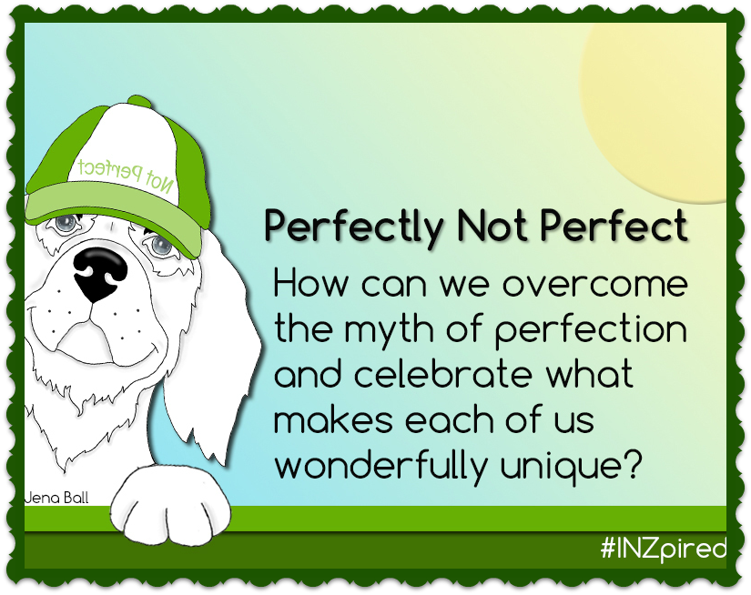 Join us in just 5 minutes to be #INZpired by smart & funny edus discussing what it means to be PERFECTLY Not Perfect. http://t.co/Ccv6deFcey