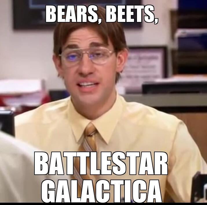 """The Office Meme On Twitter: """"Bears, Beets, Battlestar"""