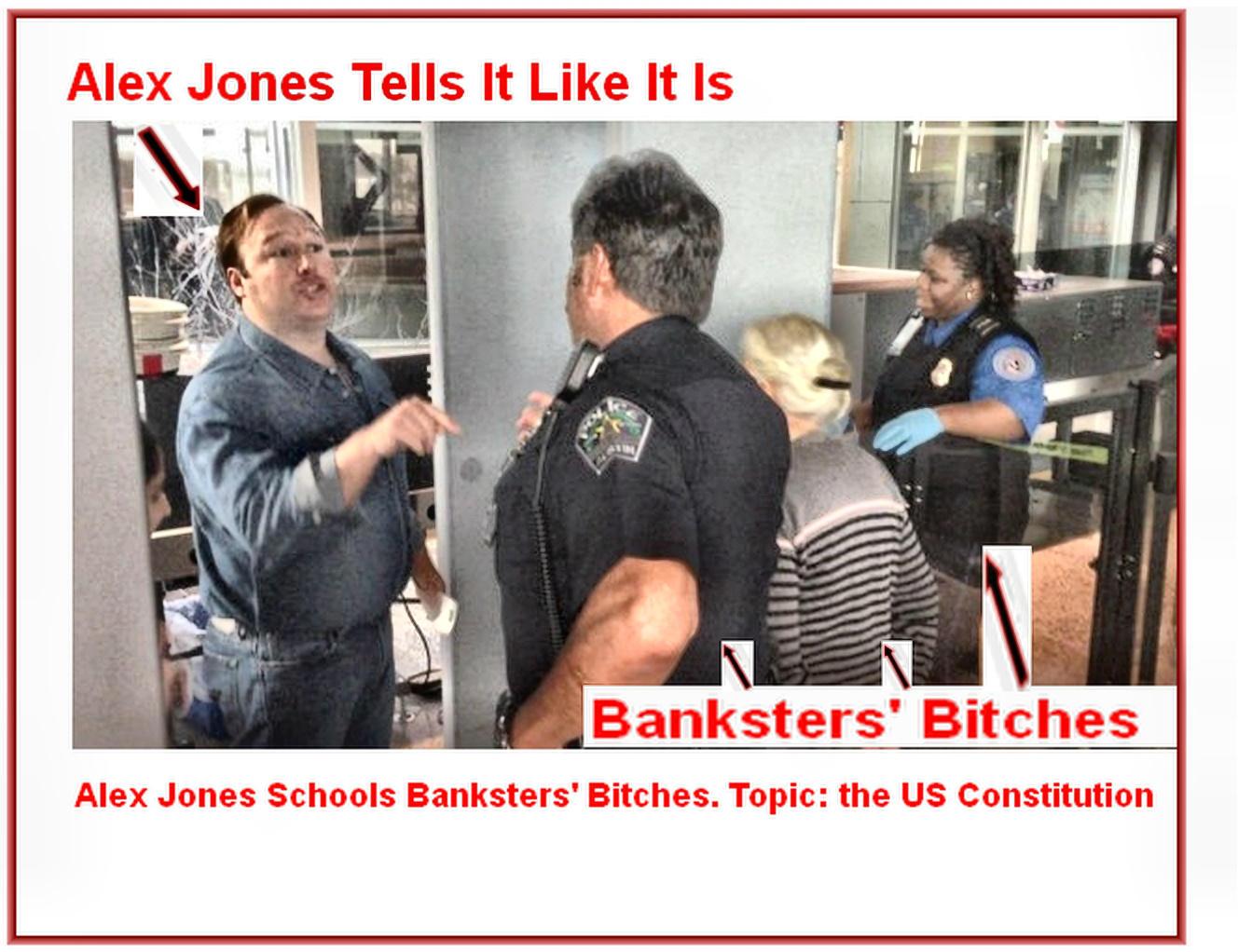 Alex Jones Schools Banksters' Bitches