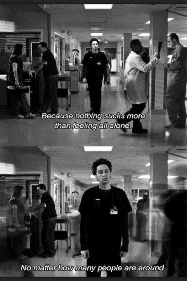 scrubs feeling alone in a relationship