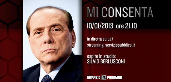 MI CONSENTA - Domani giovedì 10 gennaio la nuova puntata di #ServizioPubblico @La7tv 21.10 in studio Silvio #Berlusconi http://pic.twitter.com/Ncofwni5
