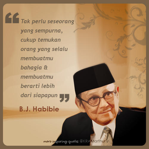 f a on rt imageryquotes b j habibie quotes