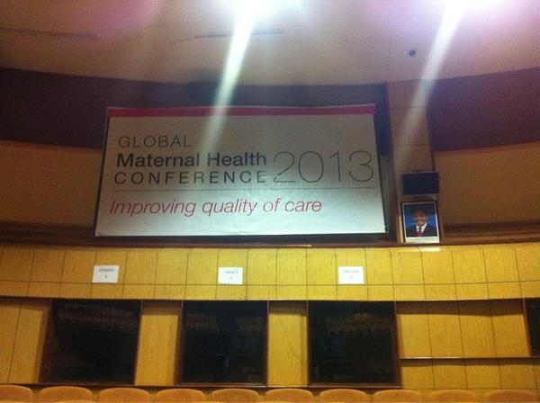 It's starting. The most important conference on maternal health this decade. #GMHC2013 pic.twitter.com/NzcrdUpB