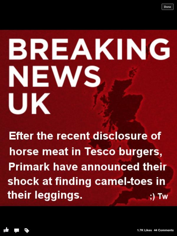 Horse meet in Tesco burger's, now camel toe's in Primark leggings. What ever next http://pic.twitter.com/BAwCZNop