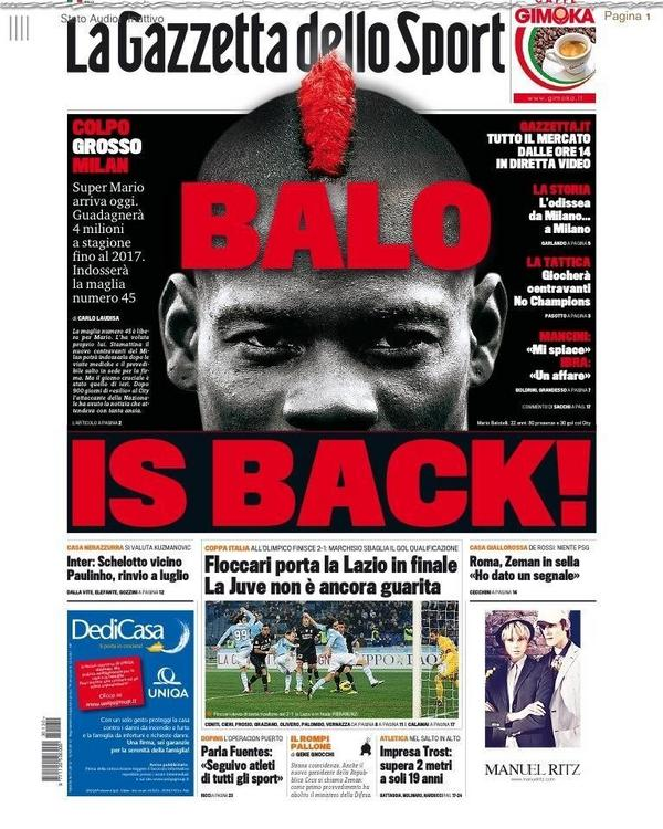 La Gazzetta dello Sports awesome front page: Balo Is Back!