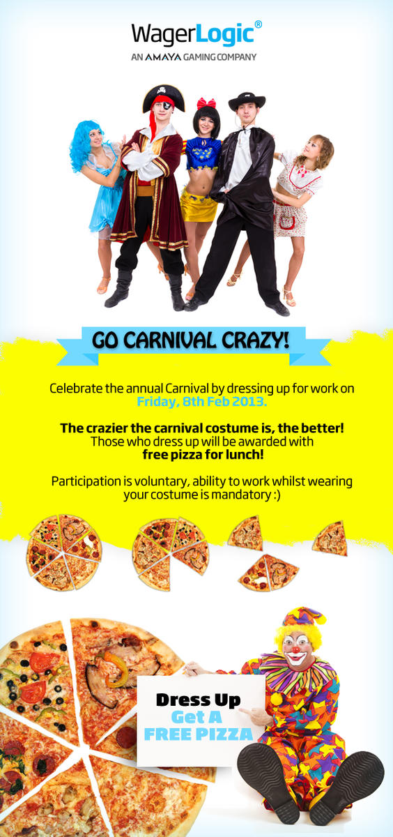 This is what just arrived in the inbox of all #WagerLogic employees. Look forward to #carnival day!