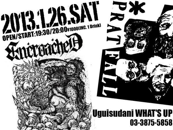 RT @pratfall07: 1/26(SAT) ENCROACHED & PRATFALL 2 MAN GIG at 鶯谷WHAT'S UP!呑みに来てください! 20:00スタート 1000円! http://pic.twitter.com/i3eSnAth