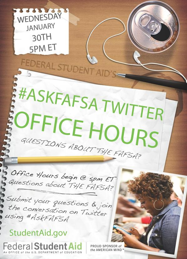 Have @FAFSA questions? Submit them now using: #AskFAFSA. Then, tune in on 1/30 at 5pm ET for answers from our experts! http://pic.twitter.com/WhJwFSCz