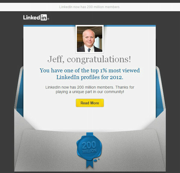 LOL! I have one of the top 1% most viewed @LinkedIn profiles for 2012. Here I thought I was part of the 99% #onpoli http://pic.twitter.com/Oepth1KK
