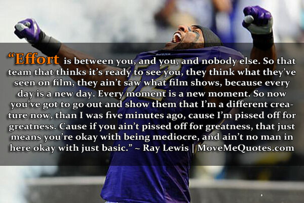 "Ray Lewis Quotes About Effort: MoveMe Quotes On Twitter: ""Ray Lewis Picture #Quote"