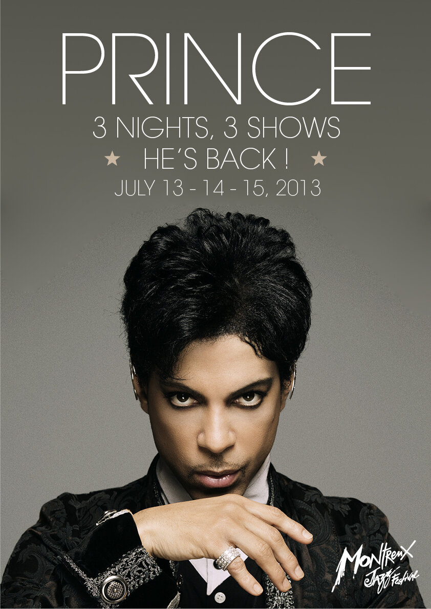 PRINCE PLAYS MONTREUX 2013 !!!! 13 + 14 + 15 JULY 2013 ...