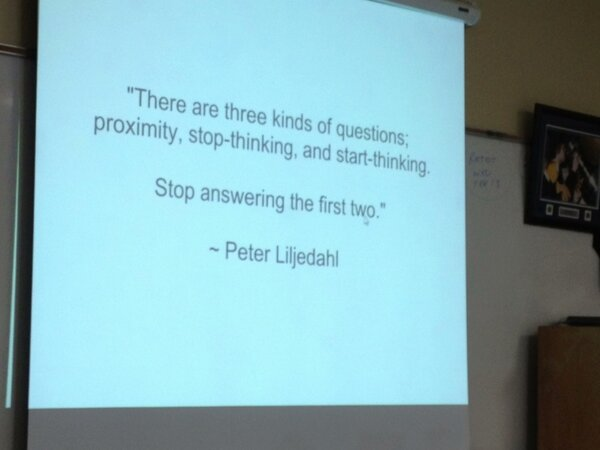 """@ChrisWejr: 3 types of questions... Stop doing the first 2. Via @davidwees #sd78 http://pic.twitter.com/psqnhfBg"""