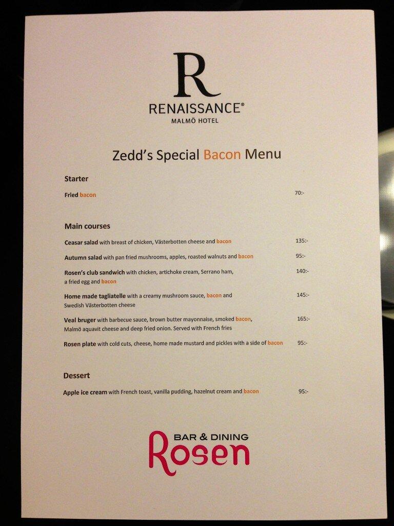 Bacon Menu - Image © Zedd, Renaissance Malmo, & Twitter