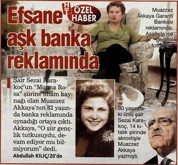 """Yunus Emre Tozal ar Twitter: """"Garanti Bankası reklamında oynayan Muazzez  Akkaya: O şiir (Monna Roza) gençlik tutkusuydu, devam ediyor mu bilmiyorum  http://t.co/AkQH1UyY"""""""