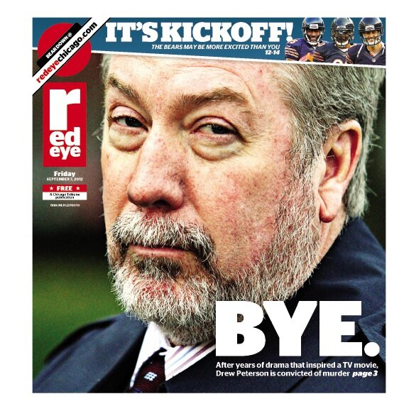 RT @redeyechicago: Drew Peterson sentenced to 38 years in prison for murder of his third wife, Kathleen Savio. (Cover from Sept. 2012) http://pic.twitter.com/1y912yHOum