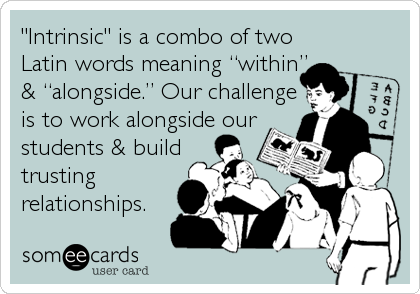 "The roots of the word ""intrinsic"" #selfdrivenlrng http://larryferlazzo.edublogs.org/2013/02/22/summary-week-three-of-twitter-chat-on-student-motivation-using-selfdrivenlrng-hashtag/ http://pic.twitter.com/MfM5u1xVOV"