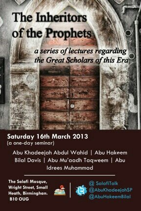 On Day Conference @ Masjid Salafi (Birmingham) – The Inheritors of the Prophets