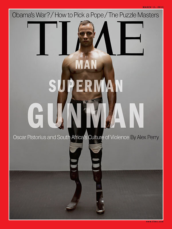The front cover of Time magazine: Oscar Pistorius, Man, Superman, Gunman