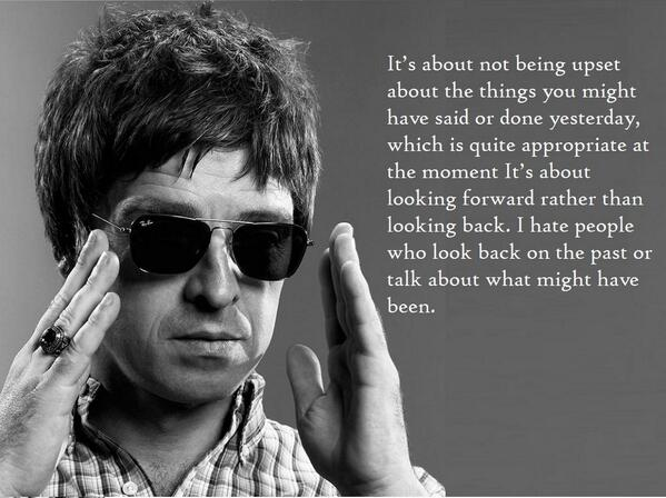 Noelgallagher Quotes On Twitter Noel On The Meaning Of Dont Look