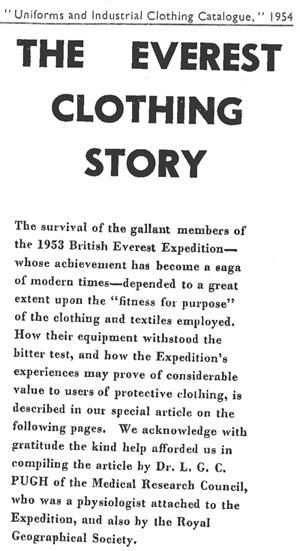 The article explains how Pugh tested several different kinds of boot for possible use in the expedition. The ideal boot needed to be both warm and lightweight, and should not interfere with the wearer's balance on rock and ice. It also describes the rest of the clothing selected for the expedition.