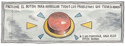 """Presione botón para arreglar problemas del mundo""* vía @Leiruleugim (docente) http://t.co/yOB4RVi5HK (* 'Si no funciona, haga algo')"