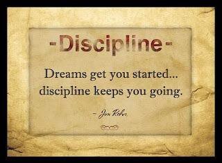 Dream and discipline