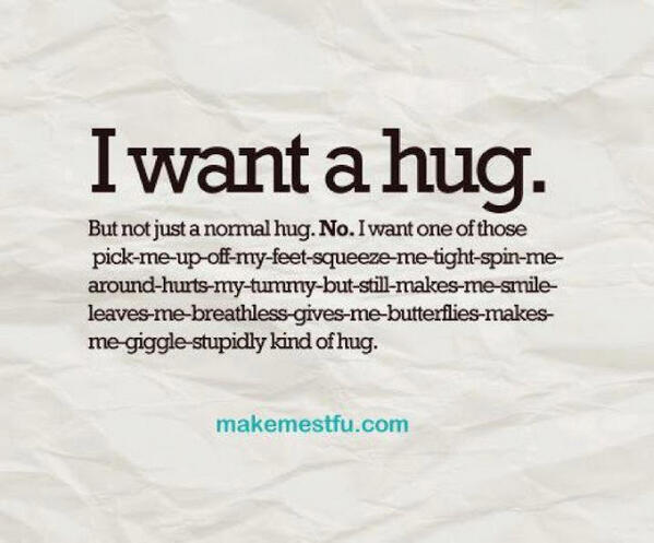 Beautiful Mind On Twitter I Want A Hug But Not Just A