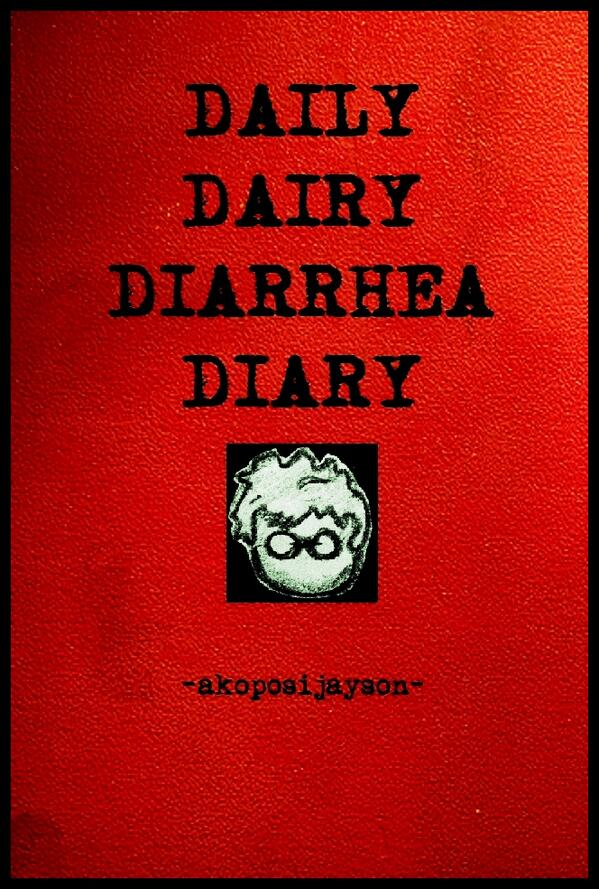 Daily Dairy Diarrhea Diary by Jayson G. Benedicto