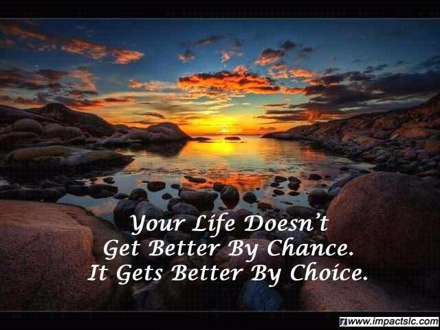 Twitter / JoyAndLife: Your life doesn't get better ...